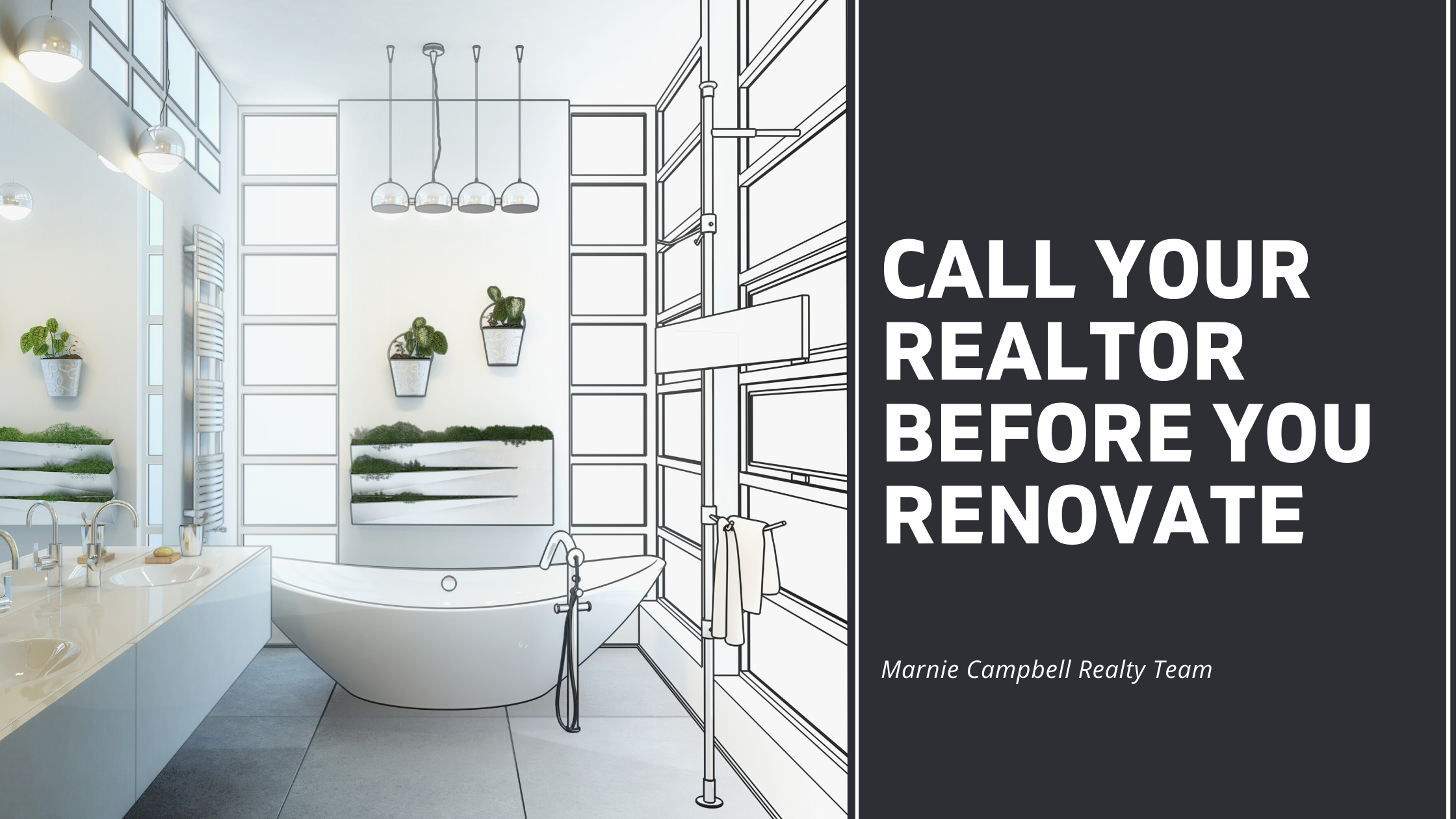 Call Your Realtor Before You Renovate