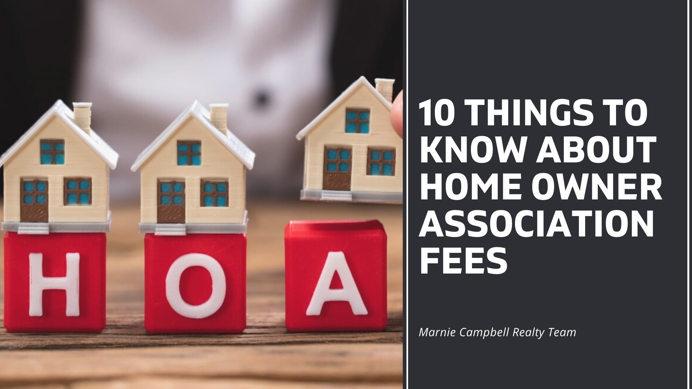10 Things You Should Know about Home Owners Association (HOA) Fees