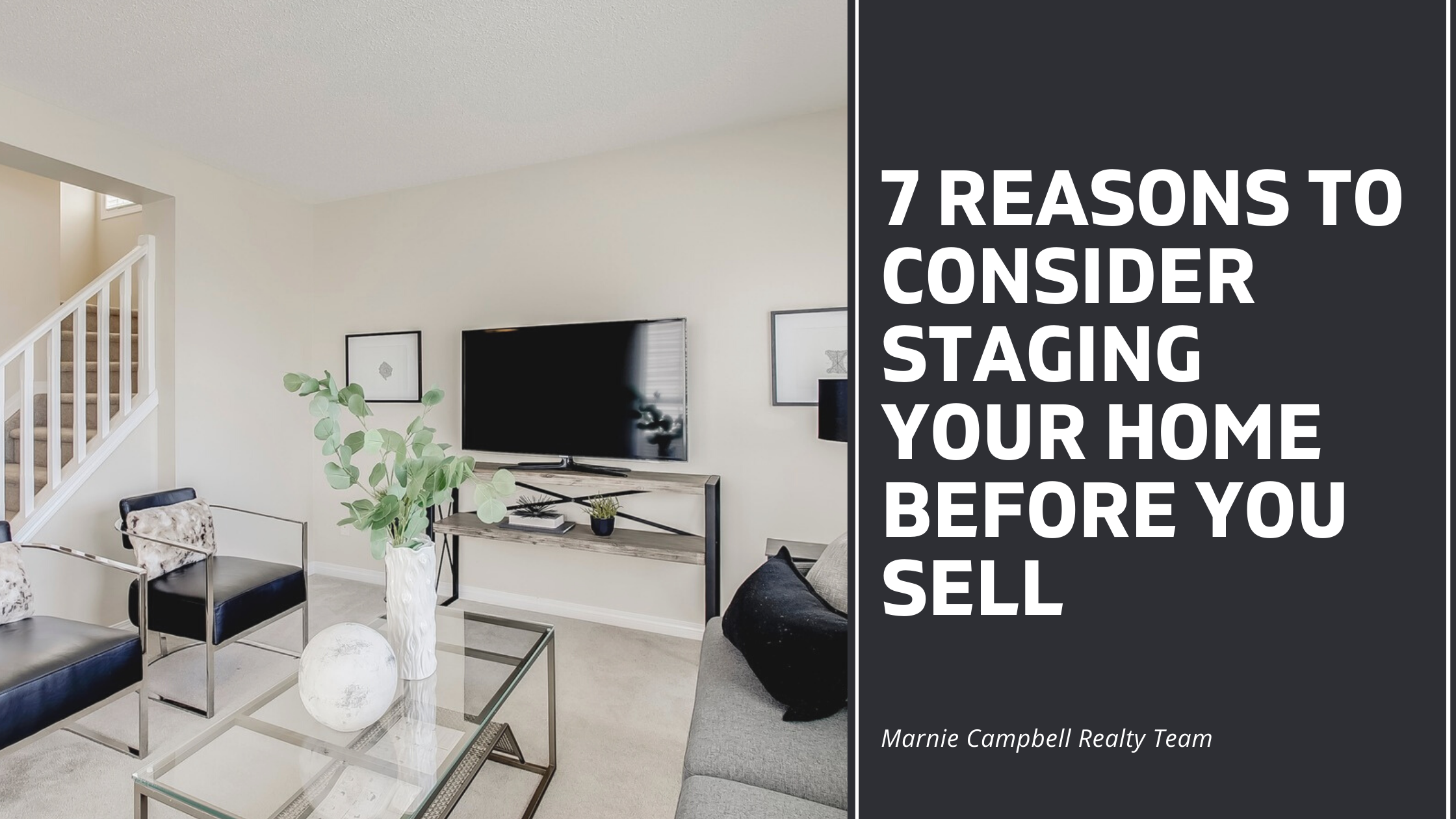 7 Reasons to Consider Staging Your Home Before You Sell