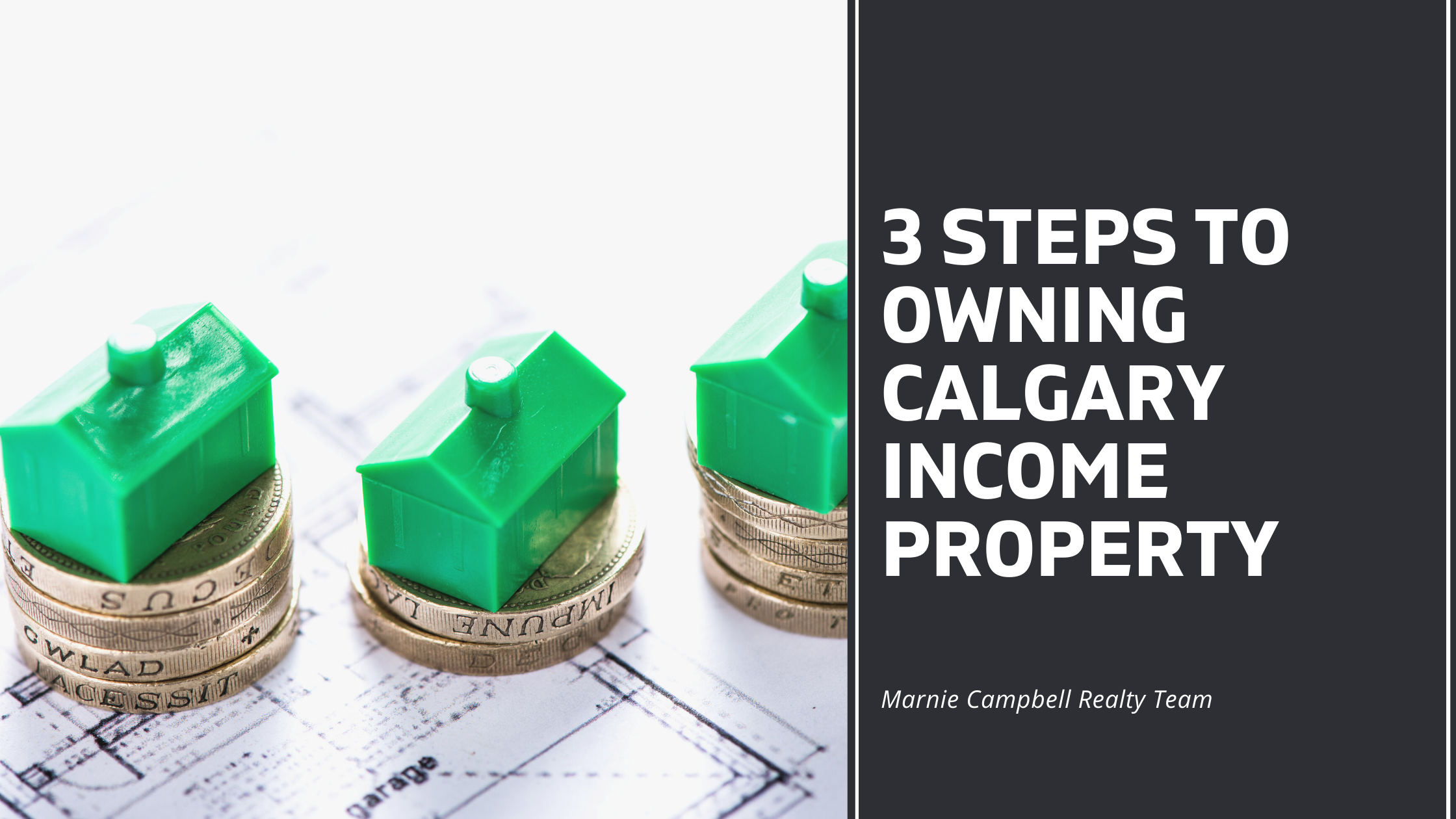 3 Steps to Owning Calgary Income Property